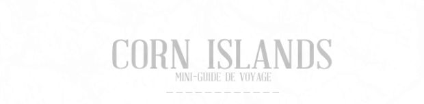 Guide Pratique Corn Islands - Détour Local